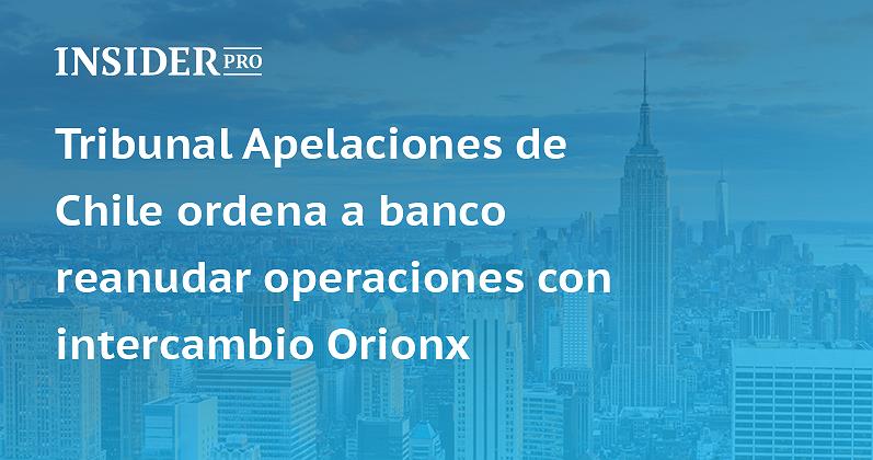 Tribunal Apelaciones de Chile ordena a banco reanudar operaciones ...